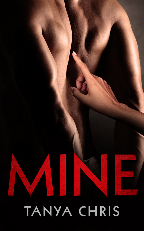 Cover of Mine by Tanya Chris