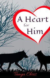 Cover for A Heart for Him features two wolves in front of a forest silhouette