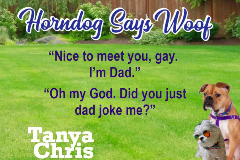 Horndog Says Woof