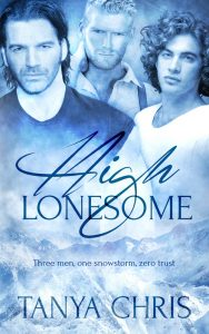 Cover for High Lonesome by Tanya Chris features three men and a snowy mountain scene