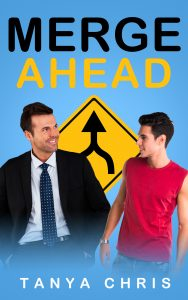 Cover for Merge Ahead by Tanya Chris shows a man in a business suit and a younger man in a t-shirt in front of a merge sign