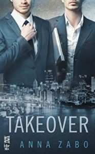 Cover of Takeover by Anna Zabo features two men in suits and the city of Pittsburgh