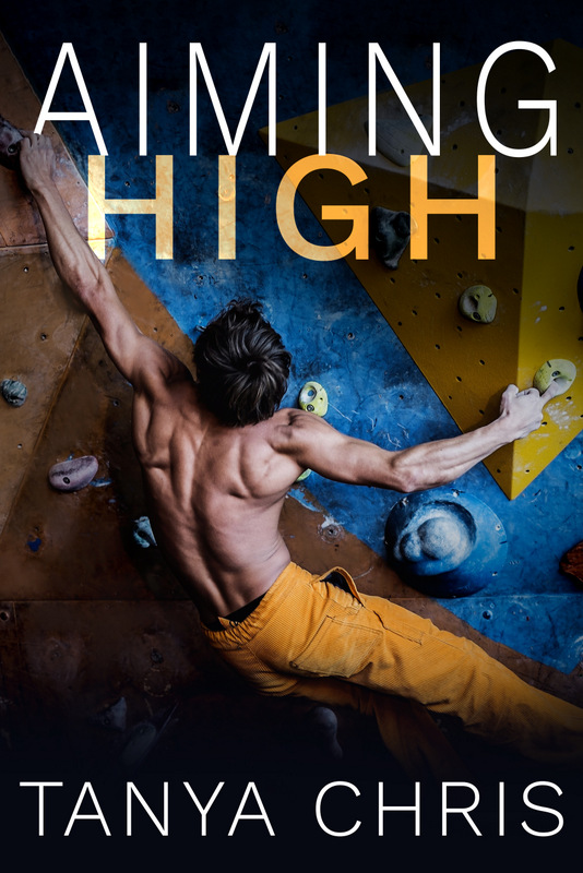 Cover for Aiming High by Tanya Chris shows a man climbing on a bouldering wall