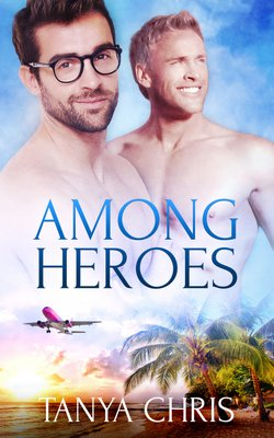 Cover for Among Heroes shows a plane flying over a tropical island and two bare-chested men