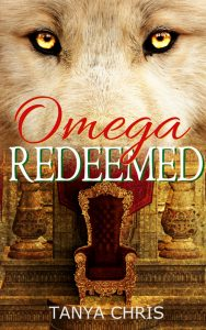 Cover for Omega Redeemed by Tanya Chris shows a light brown wolf superimposed over a gothic castle throne room