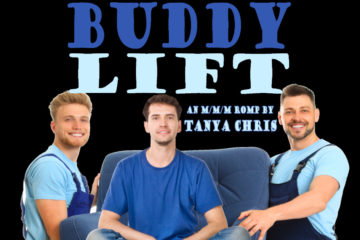 Two men hold a chair on which a third man is sitting with the text Buddy Lift, an M/M/M romp by Tanya Chris