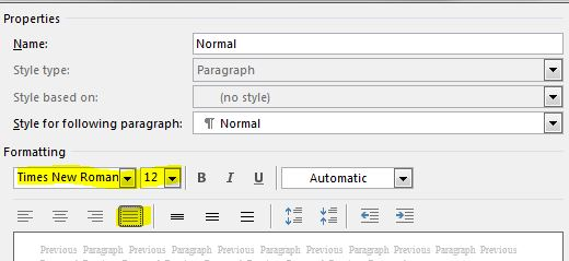 Select Times New Roman and 12 pt from the dialog that appears. Click the Fully Justified button