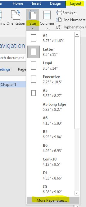 From the Layout tab, click the Size icon and then select More Paper Sizes