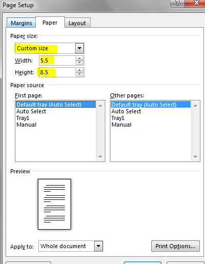 From the Paper size drop down menu, scroll to the bottom to select Custom size and then set Width to 5.5 and Height to 8.5
