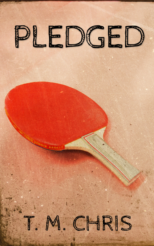 Cover for Pledged by T. M. Chris features a ping pong paddle
