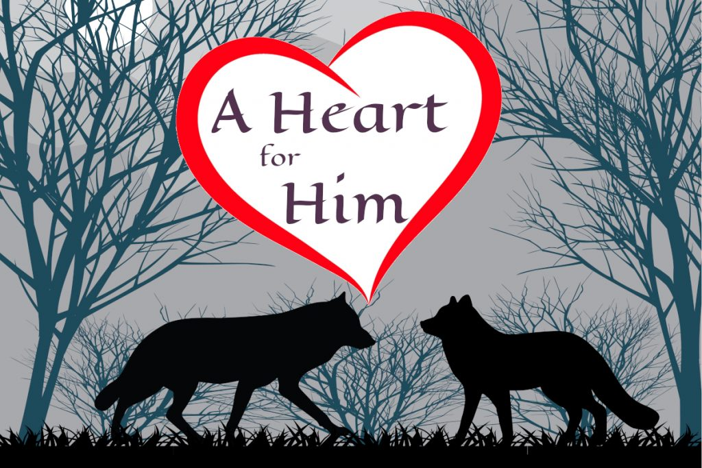 "Two wolves silhouetted in front of a forest with a heart containing the text ""A Heart for Him"""