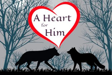 """Two wolves silhouetted in front of a forest with a heart containing the text """"A Heart for Him"""""""