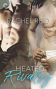 Cover for Heated Rivalry by Rachel Reid shows two bare-chested men, one wearing a towel and one in hockey pants