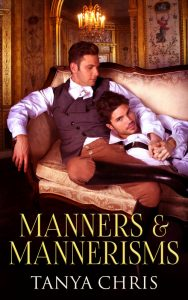 Cover for Manners & Mannerisms by Tanya Chris shows two men in period clothes reclining on a chaise