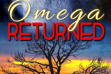 The words Omega Returned in front of a darkening sunset