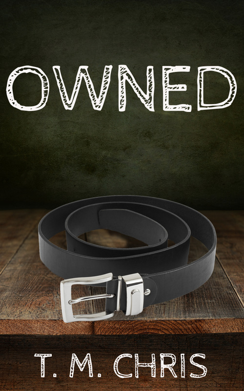 Cover for Owned by T. M. Chris shows a coiled belt sitting on a wood surface
