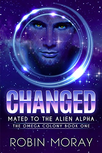 Cover for Changed by Robin Moray shows a starry sky and the head of a man in a shining circle