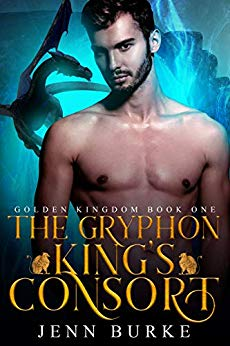 Cover for The Gryphon King's Consort by Jenn Burke features a bare-chested man in front of a blue backdrop with a silhouetted gryphon flying