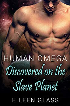 Cover for Human Omega Discovered on the Slave Planet by Eileen Glass shows a bare chested man in front of a space backdrop