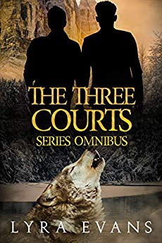 Cover for The Three Courts Series Omnibus shows two silhouetted men and a wolf howling