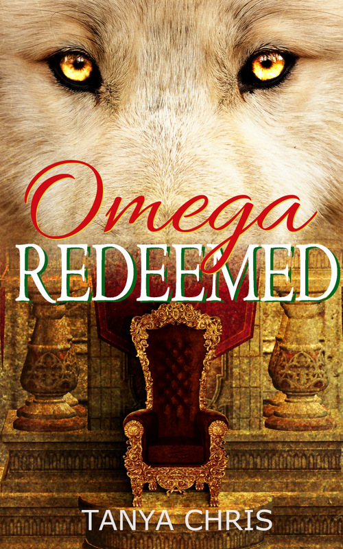 Cover for Omega Redeemed by Tanya Chris shows a light brown wolf in front of a palace scene with a throne