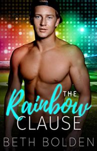 Cover for The Rainbow Claude by Beth Bolden shows a bare chested man in front of rainbow colored lights
