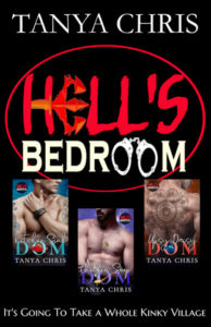 cover for Hell's Bedroom: the complete series by Tanya Chris shows thumbnails of the three included books and the tagline: It's going to take a whole kinky village